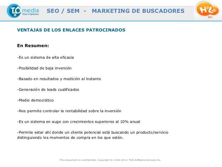 SEO / SEM -                    MARKETING DE BUSCADORESVENTAJAS DE LOS ENLACES PATROCINADOSEn Resumen:-Es un sistema de alt...