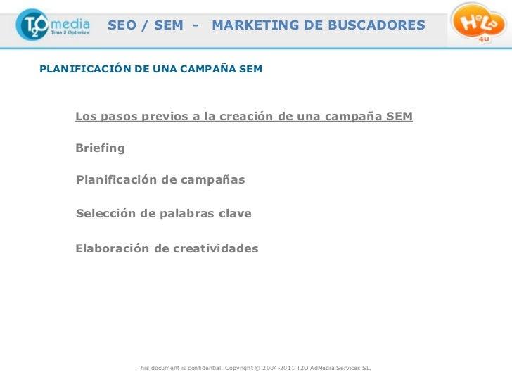 SEO / SEM -                   MARKETING DE BUSCADORESPLANIFICACIÓN DE UNA CAMPAÑA SEM     Los pasos previos a la creación ...