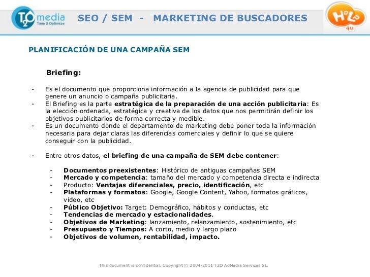 SEO / SEM -                    MARKETING DE BUSCADORESPLANIFICACIÓN DE UNA CAMPAÑA SEM    Briefing:-   Es el documento que...