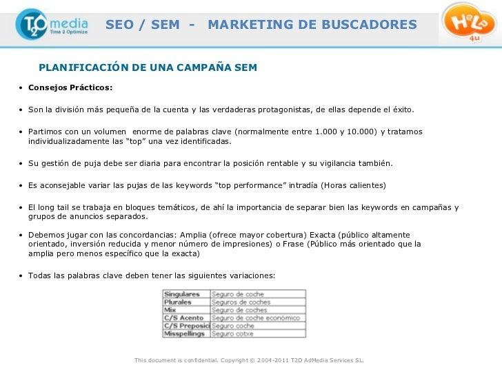 SEO / SEM -                     MARKETING DE BUSCADORES     PLANIFICACIÓN DE UNA CAMPAÑA SEM• Consejos Prácticos:• Son la ...