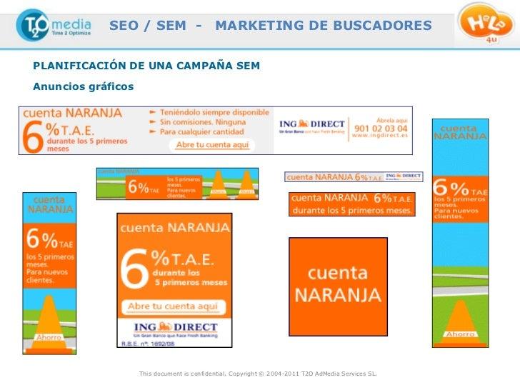 SEO / SEM -                     MARKETING DE BUSCADORESPLANIFICACIÓN DE UNA CAMPAÑA SEMAnuncios gráficos                  ...