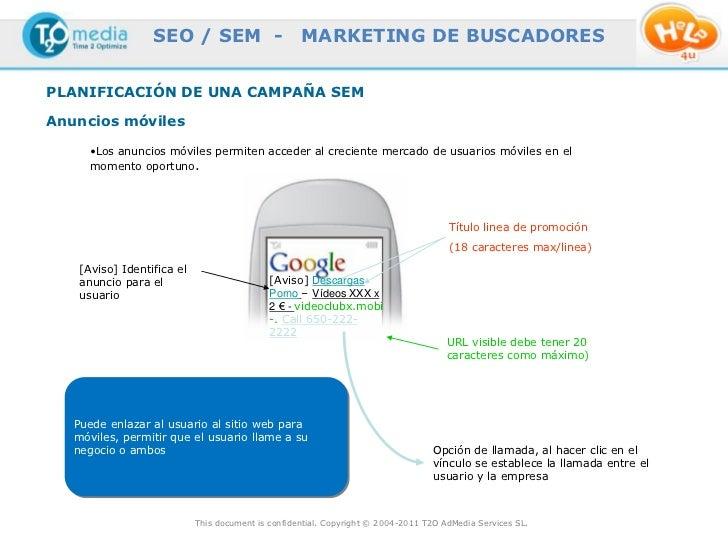 SEO / SEM -                       MARKETING DE BUSCADORESPLANIFICACIÓN DE UNA CAMPAÑA SEMAnuncios móviles      •Los anunci...