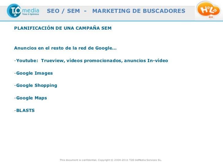 SEO / SEM -                   MARKETING DE BUSCADORESPLANIFICACIÓN DE UNA CAMPAÑA SEMAnuncios en el resto de la red de Goo...