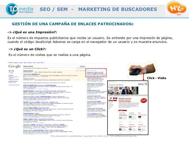 SEO / SEM -                    MARKETING DE BUSCADORES  GESTIÓN DE UNA CAMPAÑA DE ENLACES PATROCINADOSc-> ¿Qué es una Impr...