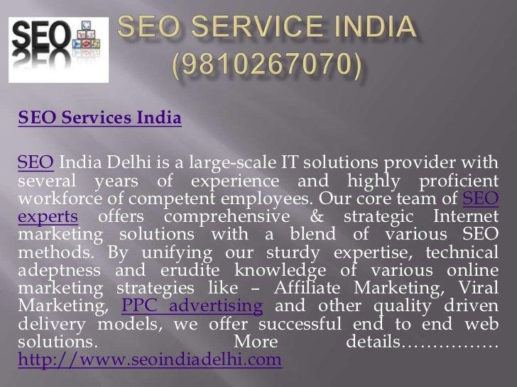 SEO SERVICE INDIA(9810267070)<br />SEO Services India<br /><br />SEO India Delhi is a large-scale IT solutions provider w...