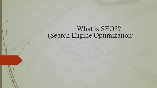 What is SEO?? (Search Engine Optimization)
