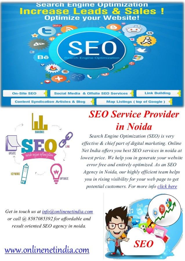 SEO Service Provider in Noida Search Engine Optimization (SEO) is very effective & chief part of digital marketing. Online...