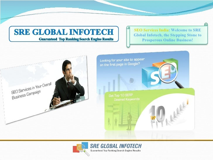 SEO Services India : Welcome to SRE Global Infotech, the Stepping Stone to Prosperous Online Business!