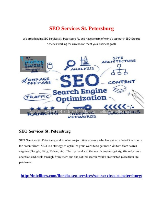SEO Services St. Petersburg We are a leading SEO Services St. Petersburg FL, and have a team of world's top notch SEO Expe...