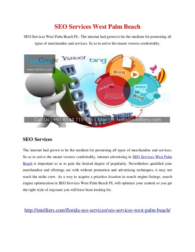 SEO Services West Palm Beach SEO Services West Palm Beach FL- The internet had grown to be the medium for promoting all ty...
