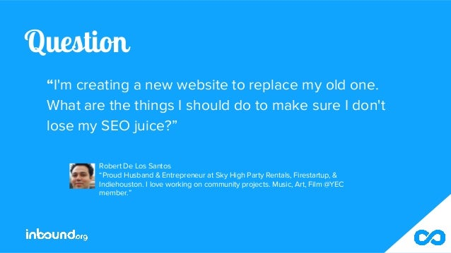 """Question """"I'm creating a new website to replace my old one. What are the things I should do to make sure I don't lose my S..."""