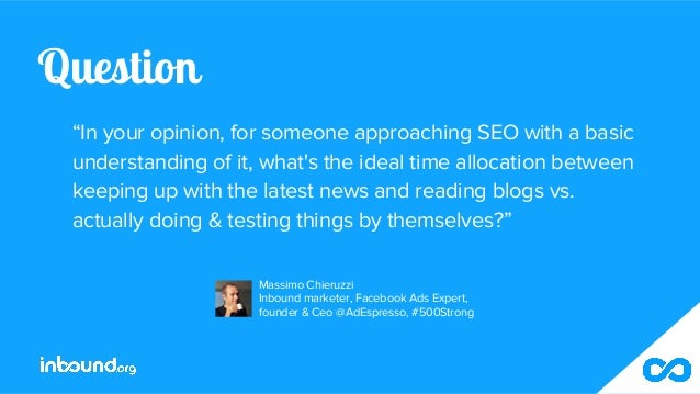 """Question """"In your opinion, for someone approaching SEO with a basic understanding of it, what's the ideal time allocation ..."""