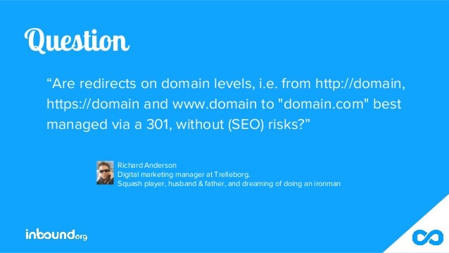 """Question """"Are redirects on domain levels, i.e. from http://domain, https://domain and www.domain to """"domain.com"""" best mana..."""
