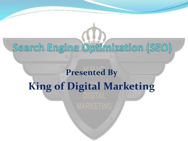 Presented By King of Digital Marketing