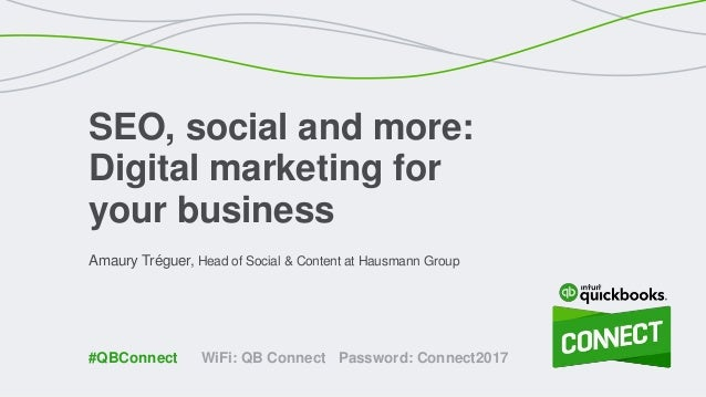 Amaury Tréguer, Head of Social & Content at Hausmann Group SEO, social and more: Digital marketing for your business WiFi:...