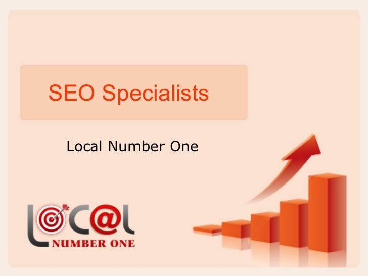 SEO Specialists Local Number One