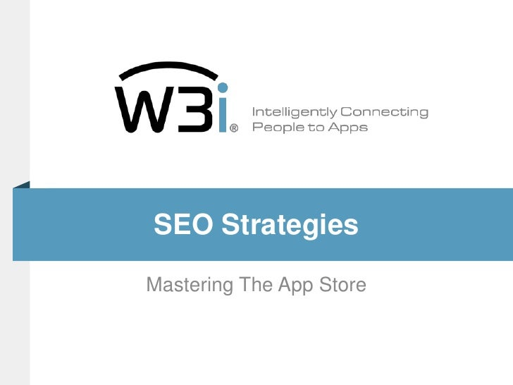 SEO Strategies<br />Mastering The App Store<br />
