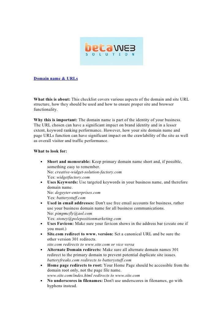 Domain name & URLs    What this is about: This checklist covers various aspects of the domain and site URL structure, how ...