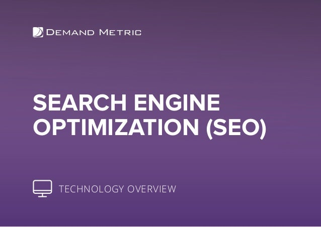 SEARCH ENGINE OPTIMIZATION (SEO) TECHNOLOGY OVERVIEW