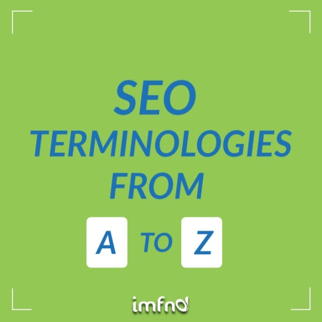 SEO Terminologies From A To Z  |  imfnd