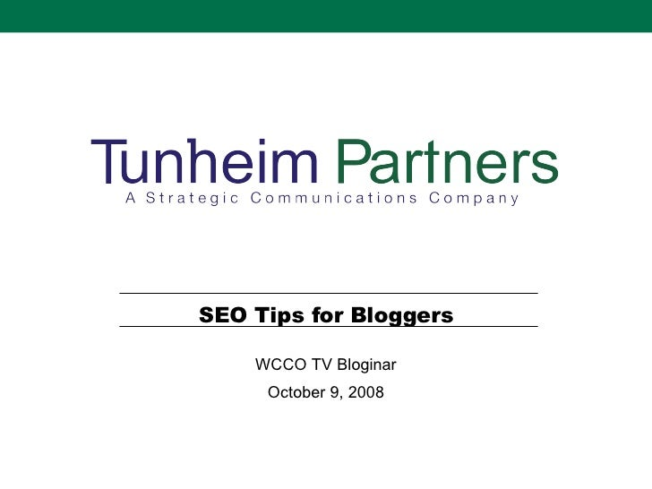 SEO Tips for Bloggers WCCO TV Bloginar October 9, 2008