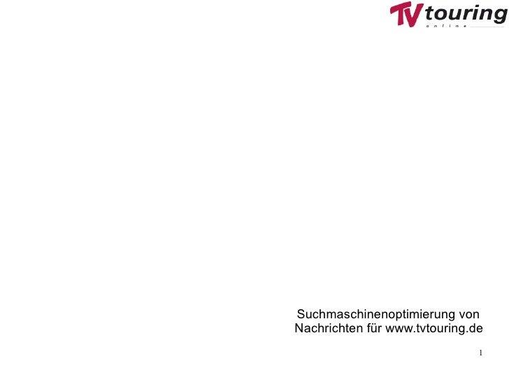 Suchmaschinenoptimierung von  Nachrichten für www.tvtouring.de
