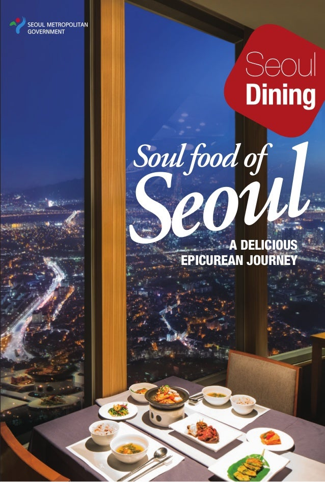 ul eo S Soul food of  A DELICIOUS EPICUREAN JOURNEY