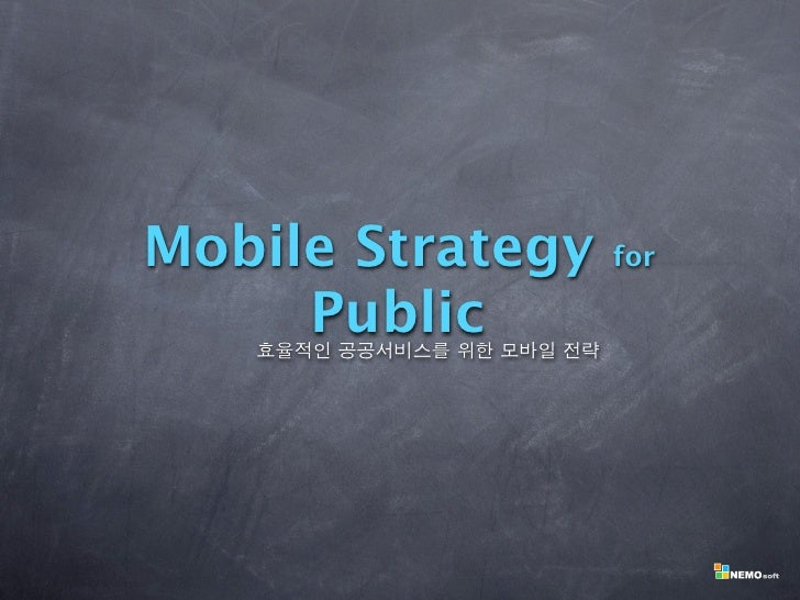 Mobile Strategy   for       Public