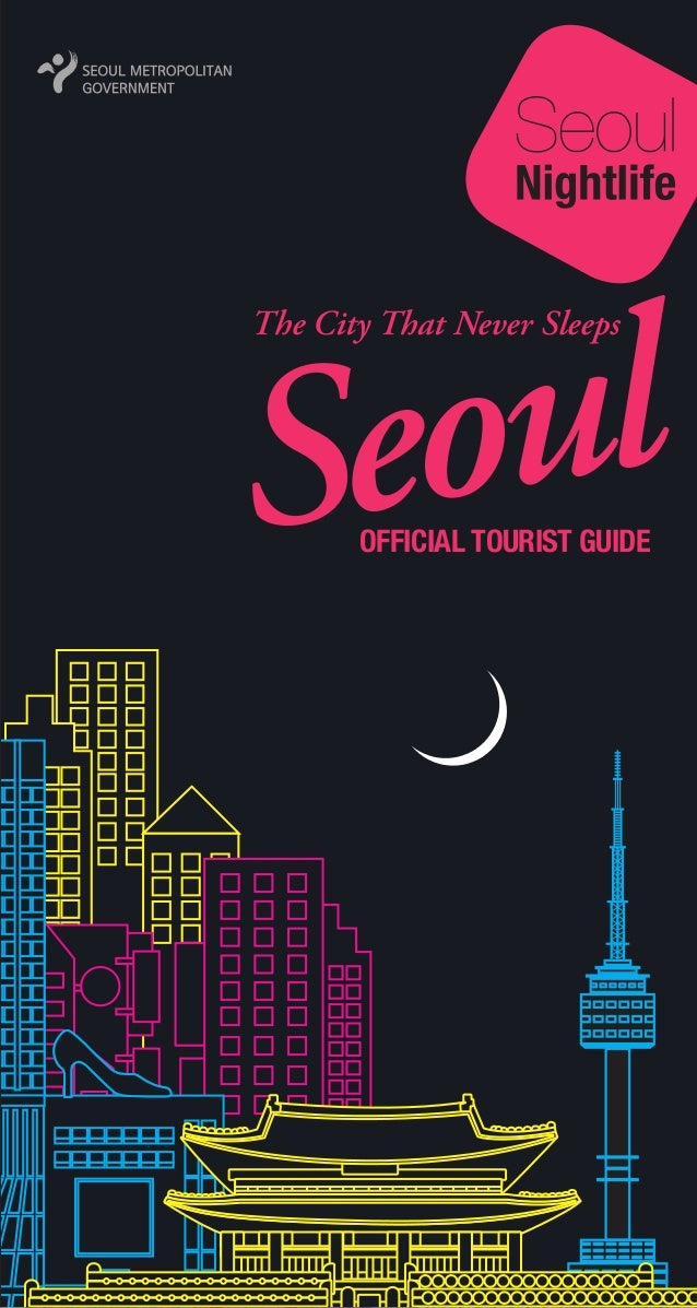 The City That Never Sleeps  OFFICIAL TOURIST GUIDE