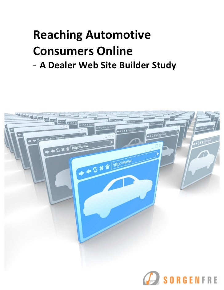 ReachingAutomotive ConsumersOnline ‐ ADealerWebSiteBuilderStudy