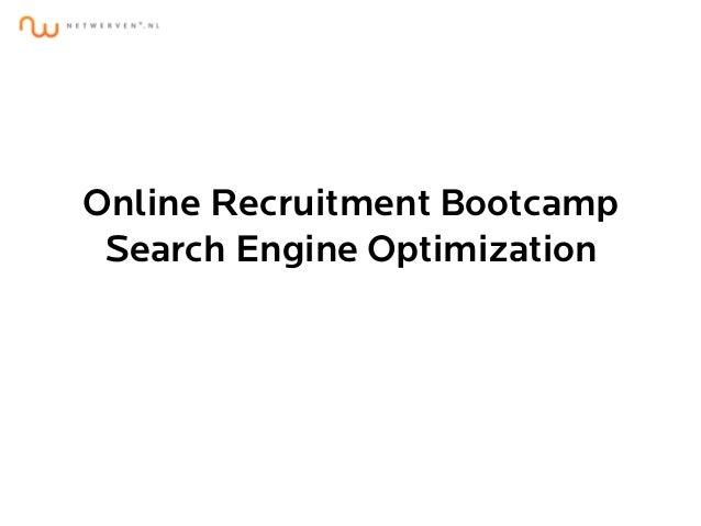 Online Recruitment Bootcamp Search Engine Optimization