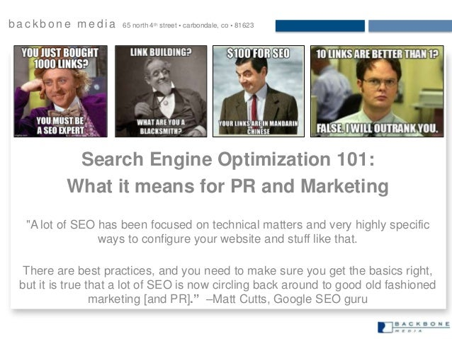 b a c k b o n e m e d i a 65 north 4th street  carbondale, co  81623 Search Engine Optimization 101: What it means for P...