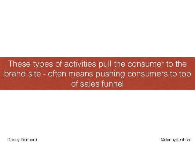 These types of activities pull the consumer to the brand site - often means pushing consumers to top of sales funnel @dann...