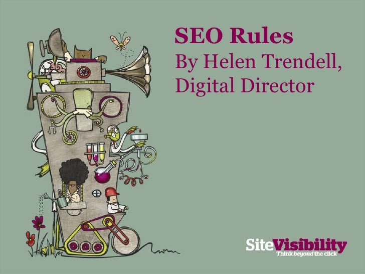 SEO Rules<br />By Helen Trendell,<br />Digital Director<br />
