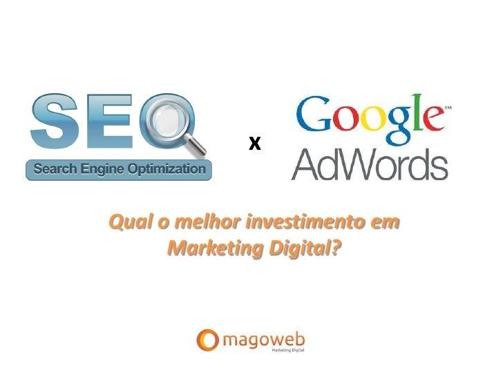 xQual o melhor investimento em      Marketing Digital?