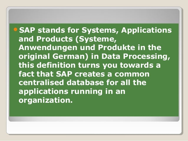sap stands for systems applications and products in data processing
