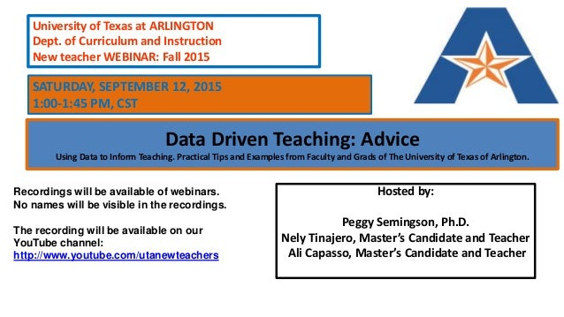Data Driven Teaching: Advice Using Data to Inform Teaching. Practical Tips and Examples from Faculty and Grads of The Univ...