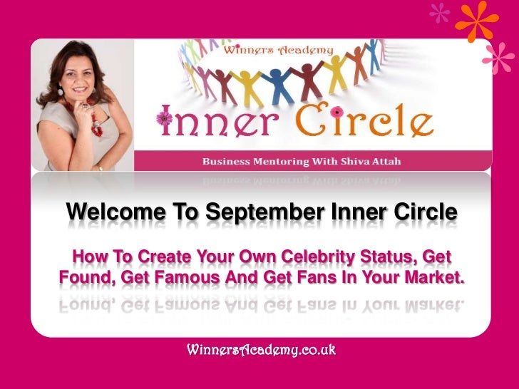 Welcome To September Inner Circle<br />How To Create Your Own Celebrity Status, Get Found, Get Famous And Get Fans In Your...