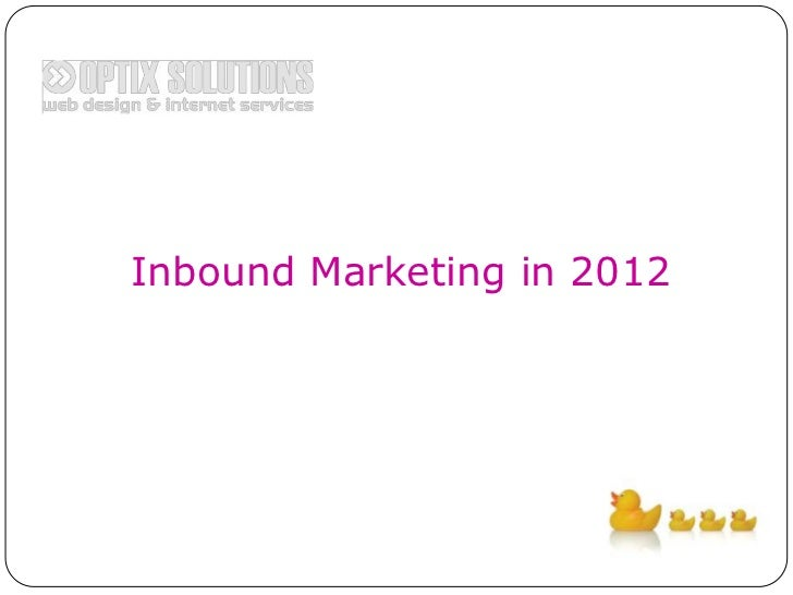 Inbound Marketing in 2012