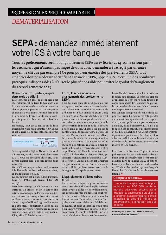 PROFESSION EXPERT-COMPTABLE I DEMATERIALISATION SEPA : demandez immédiatement votre ICS à votre banque Tous les prélèveme...