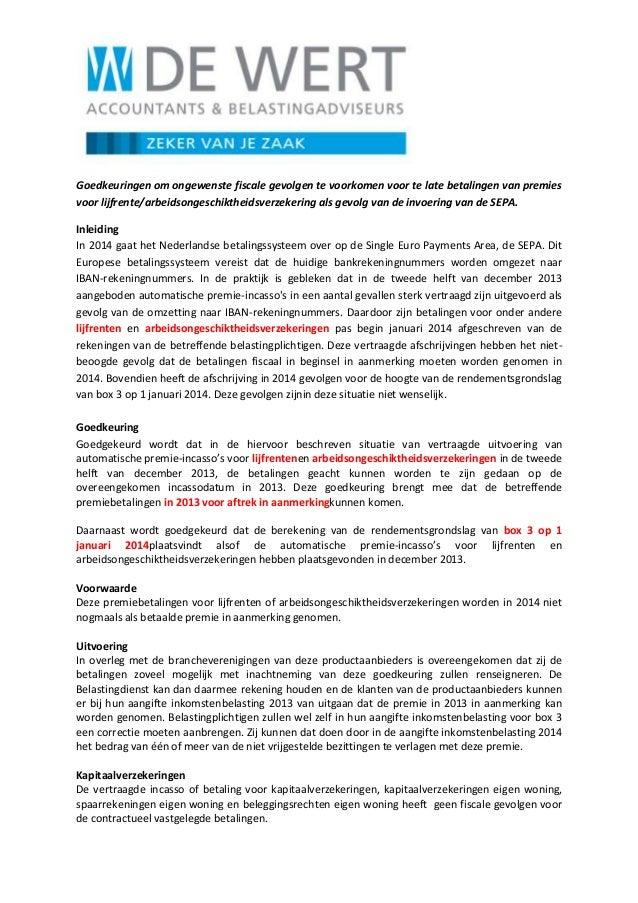 Goedkeuringen om ongewenste fiscale gevolgen te voorkomen voor te late betalingen van premies voor lijfrente/arbeidsongesc...