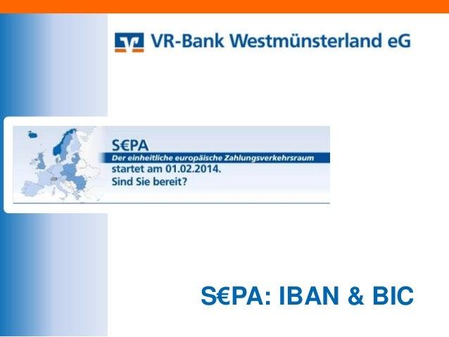 S€PA: IBAN & BIC