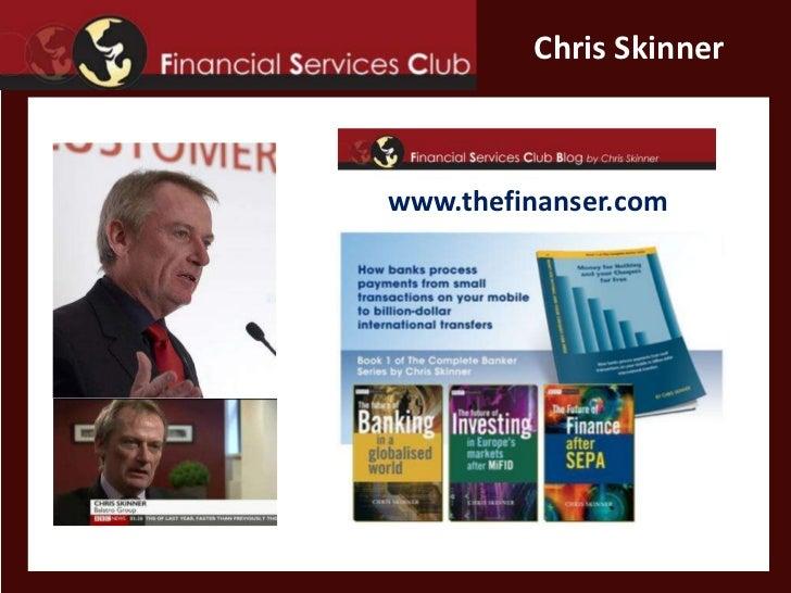 www.thefinanser.com<br />Chris Skinner<br />