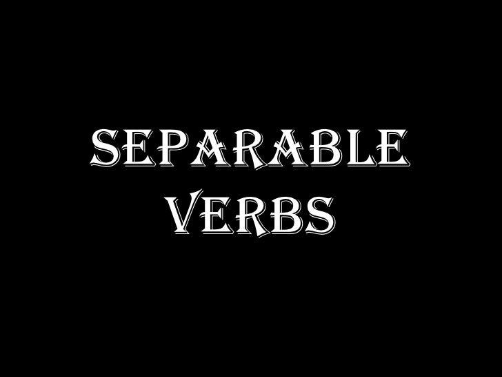 separable verbs<br />