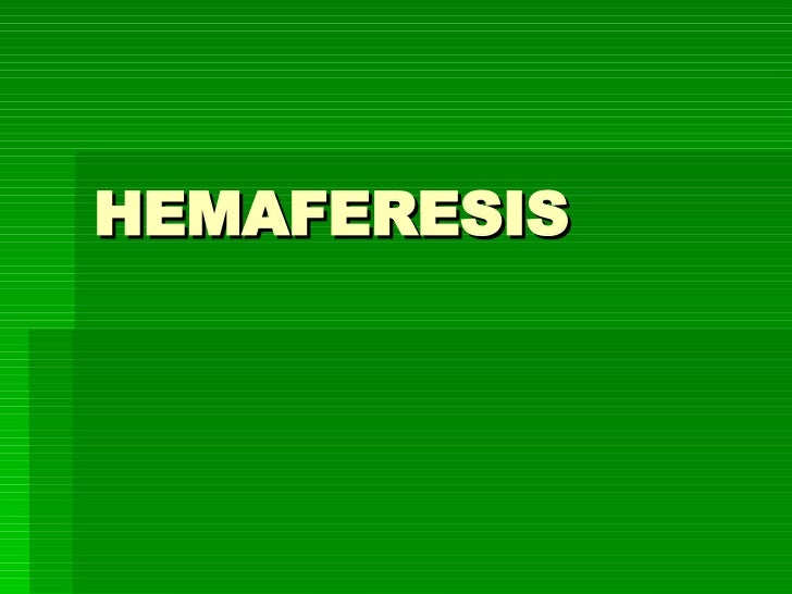HEMAFERESIS