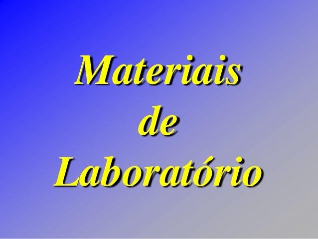 Materiais de Laboratório