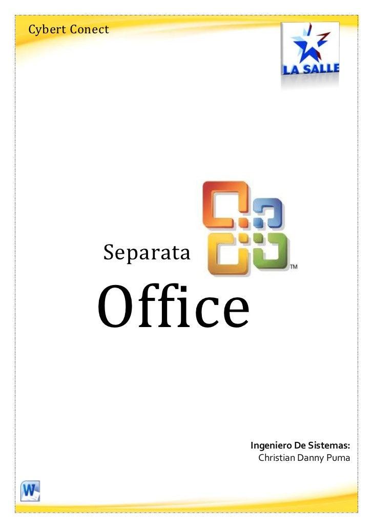 Cybert Conect            Separata          Office                       Ingeniero De Sistemas:                         Chr...