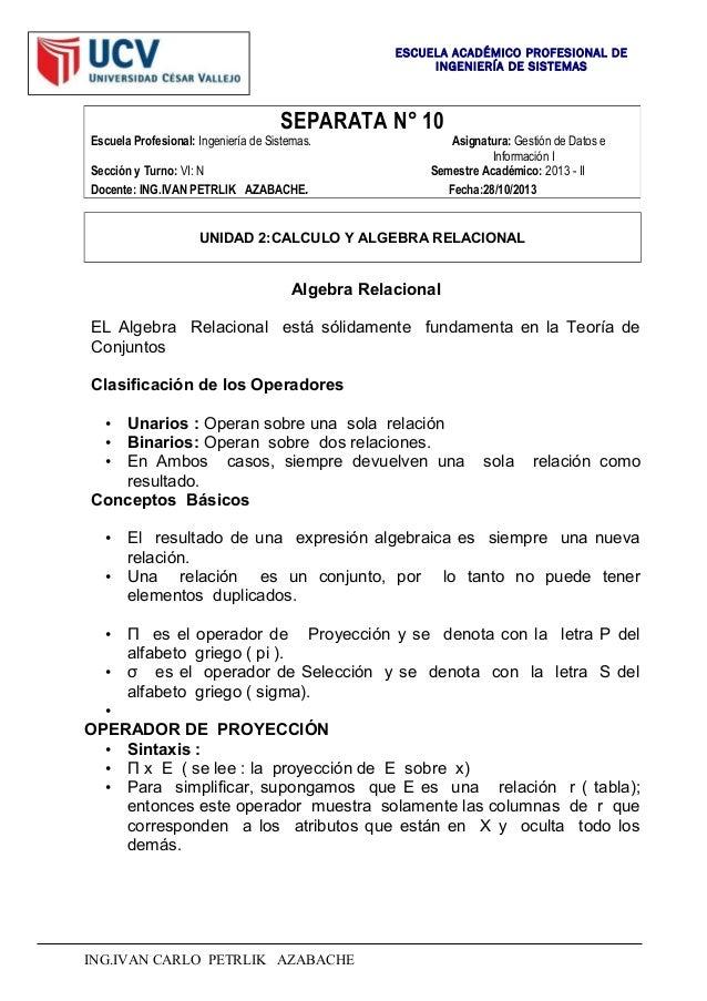 ESCUELA ACADÉMICO PROFESIONAL DE INGENIERÍA DE SISTEMAS  SEPARATA N° 10 Escuela Profesional: Ingeniería de Sistemas. Secci...