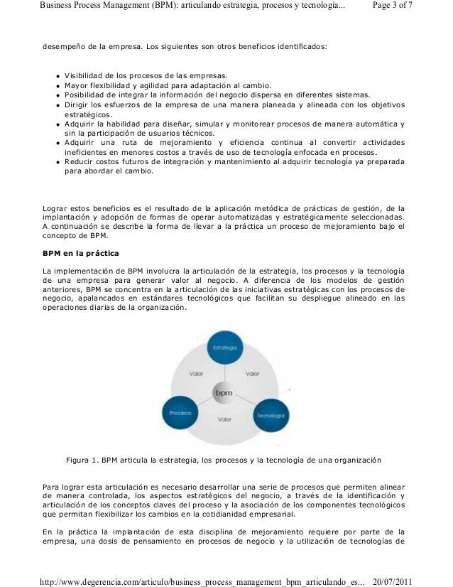 Business Process Management (BPM): articulando estrategia, procesos y tecnología... Page 3 of 7  desempeño de la empresa. ...