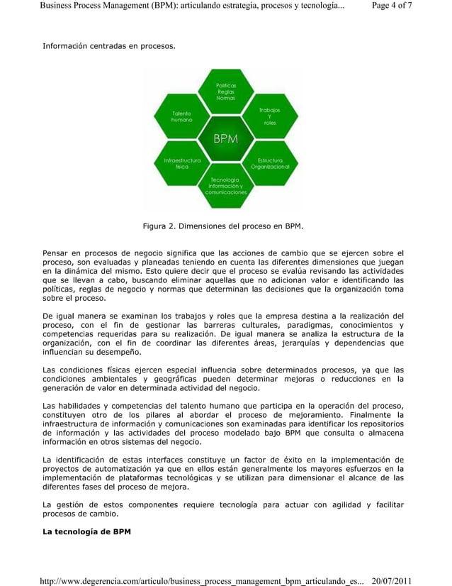 Business Process Management (BPM): articulando estrategia, procesos y tecnología... Page 4 of 7  Información centradas en ...